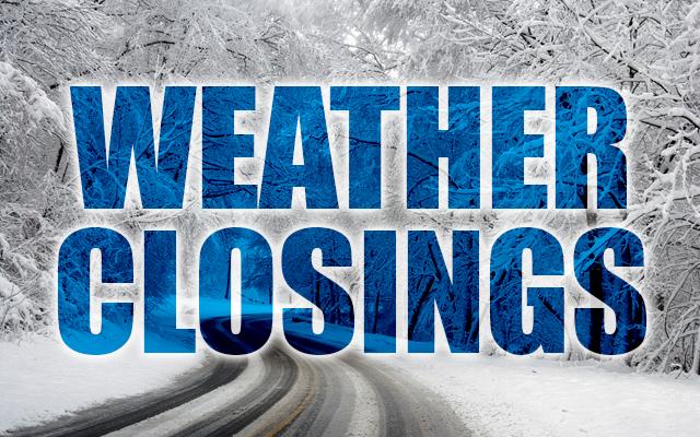 Closings, Postponements, Cancellations
