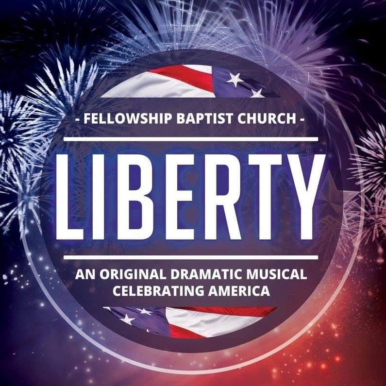 """""""Liberty"""" Back at Fellowship Baptist Church"""